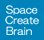 Space Create Brain